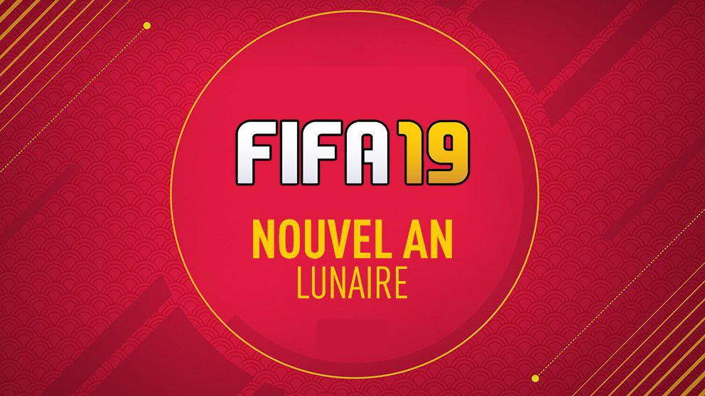 Nouvel an lunaire sur FIFA 19 : Le guide