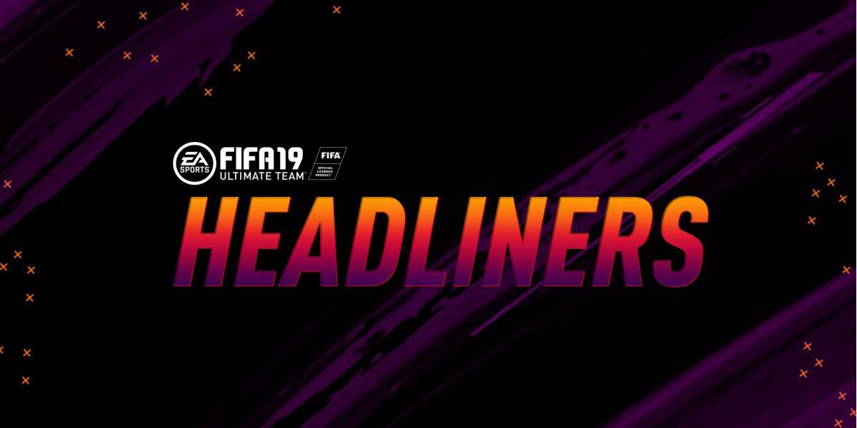 Headliners sur FIFA 19 : Le guide