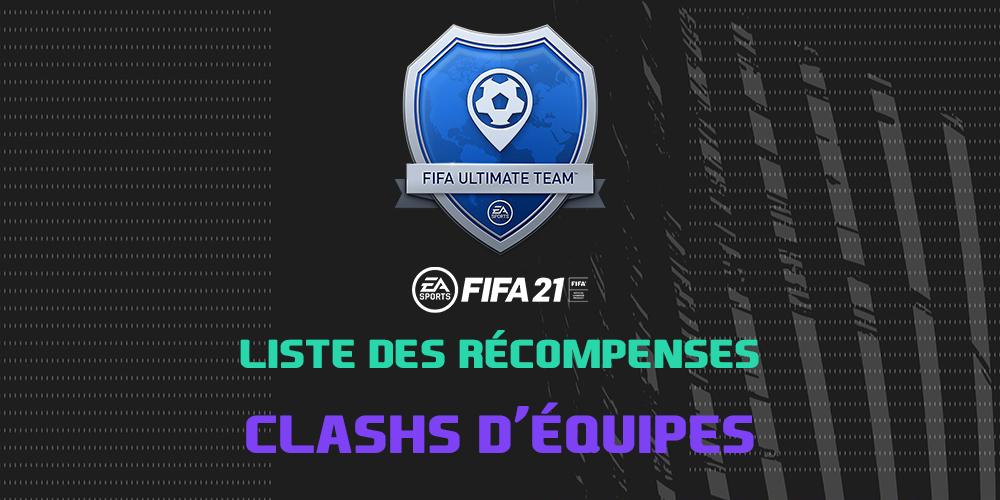 Les récompenses Clashs d'équipes sur FIFA 21