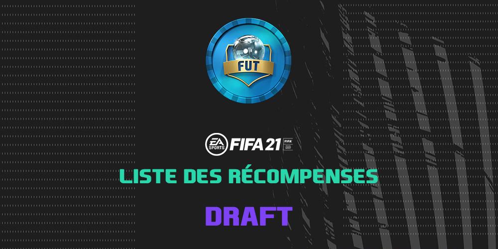 Les récompenses en Draft sur FIFA 21