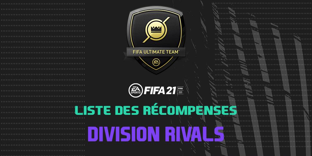 Les récompenses Division Rivals sur FIFA 21