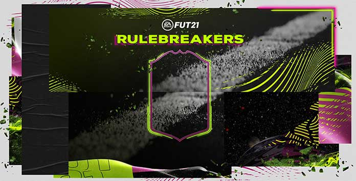 Rulebreakers sur FUT 21 : le guide