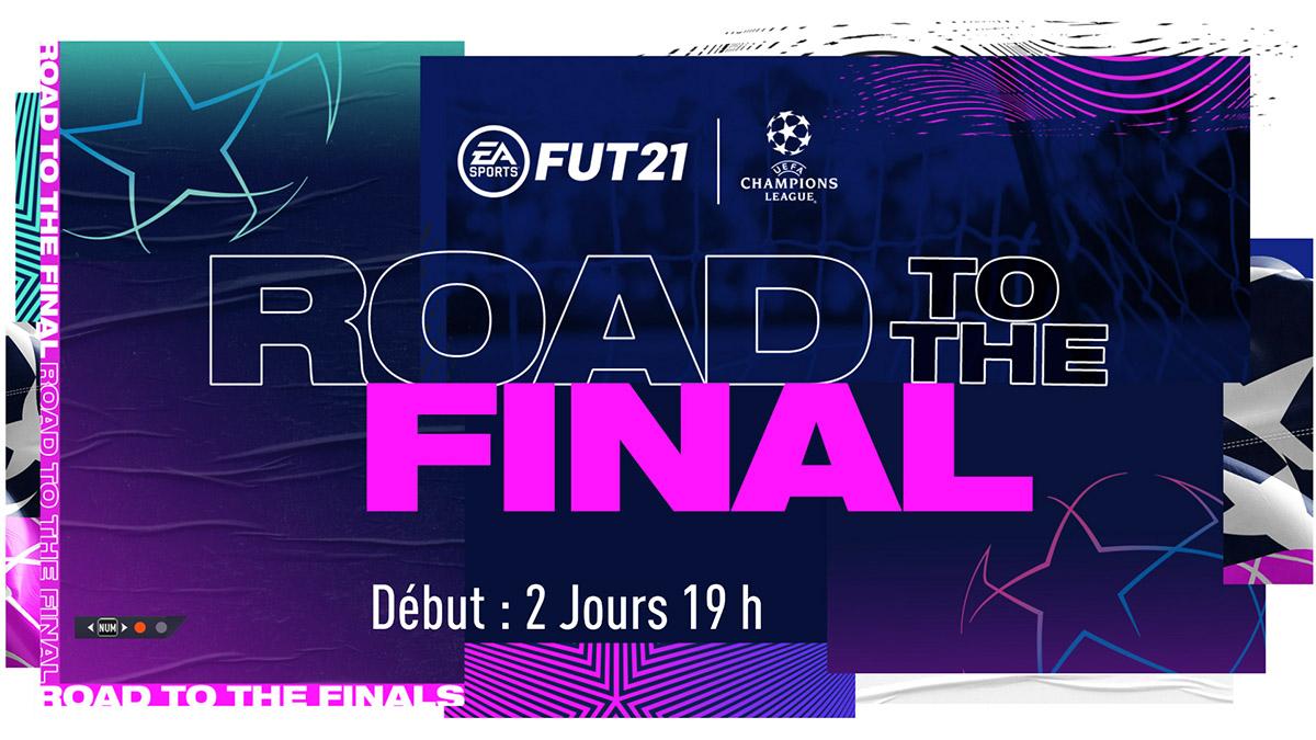 Road To The Final sur FUT 21 : le guide