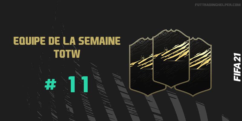 La TOTW 11 sur FIFA 21