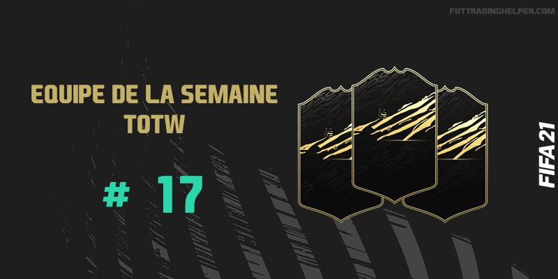 La TOTW 17 sur FIFA 21