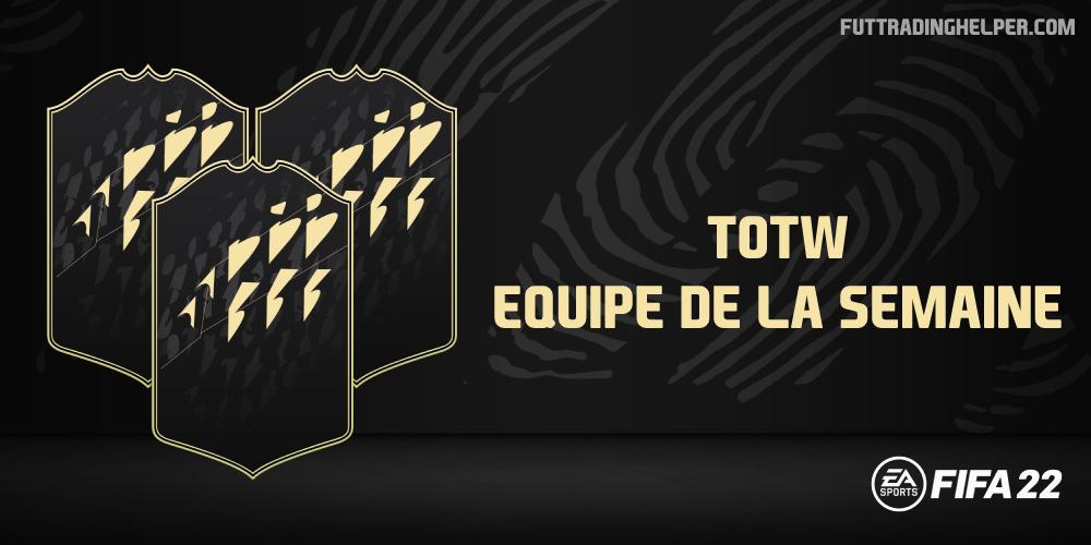 La TOTW 4 sur FIFA 22