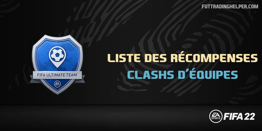 Les récompenses Clashs d'équipes sur FIFA 22